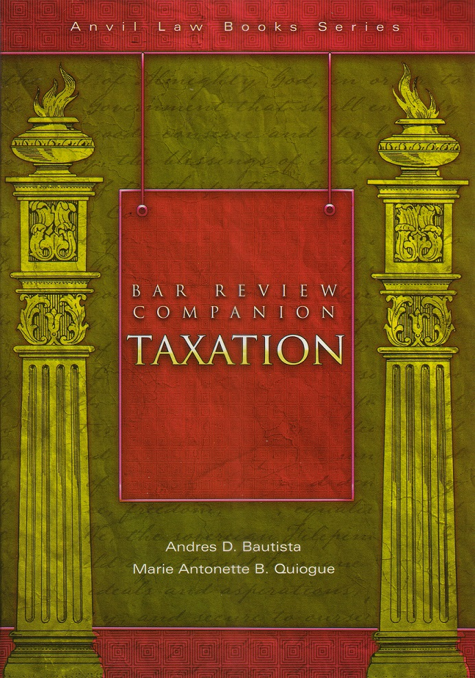 Bar Review Companion: Taxation (Anvil Law Books Series)