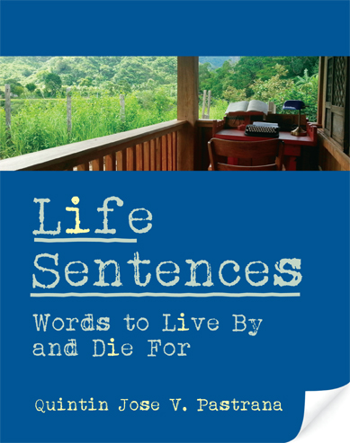 Life Sentences: Words to Live By and Die For