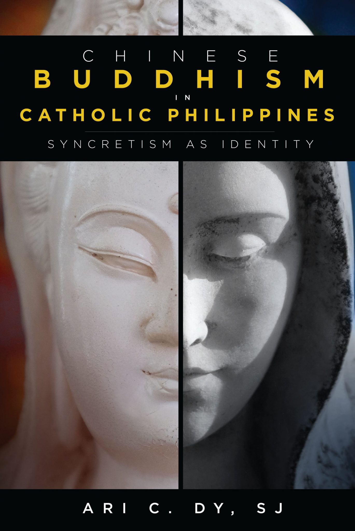Chinese Buddhism in Catholic Philippines: Syncretism as Identity