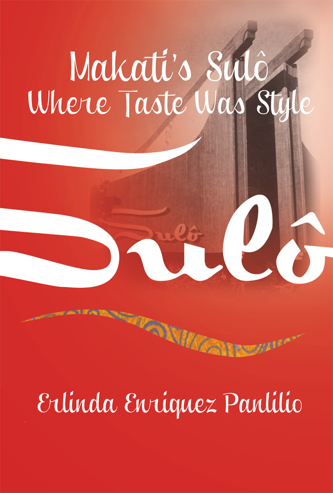 Makati's Sulô: Where Taste Was Style