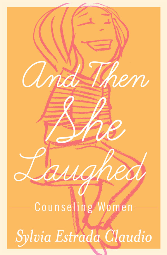 And Then She Laughed: Counseling Women