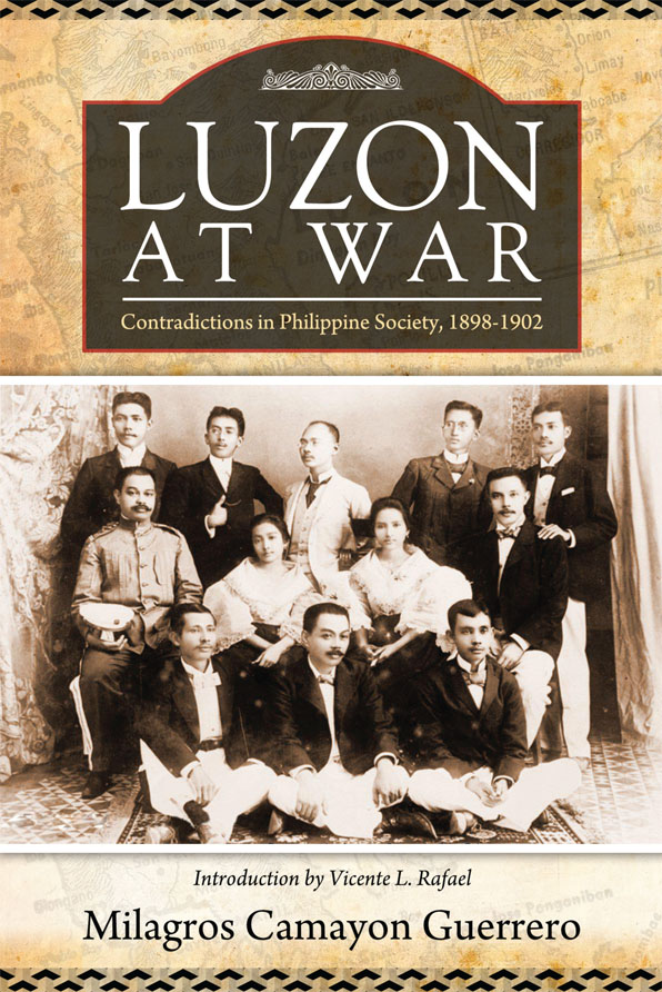 Luzon at War: Contradictions in Philippine Society, 1898-1902