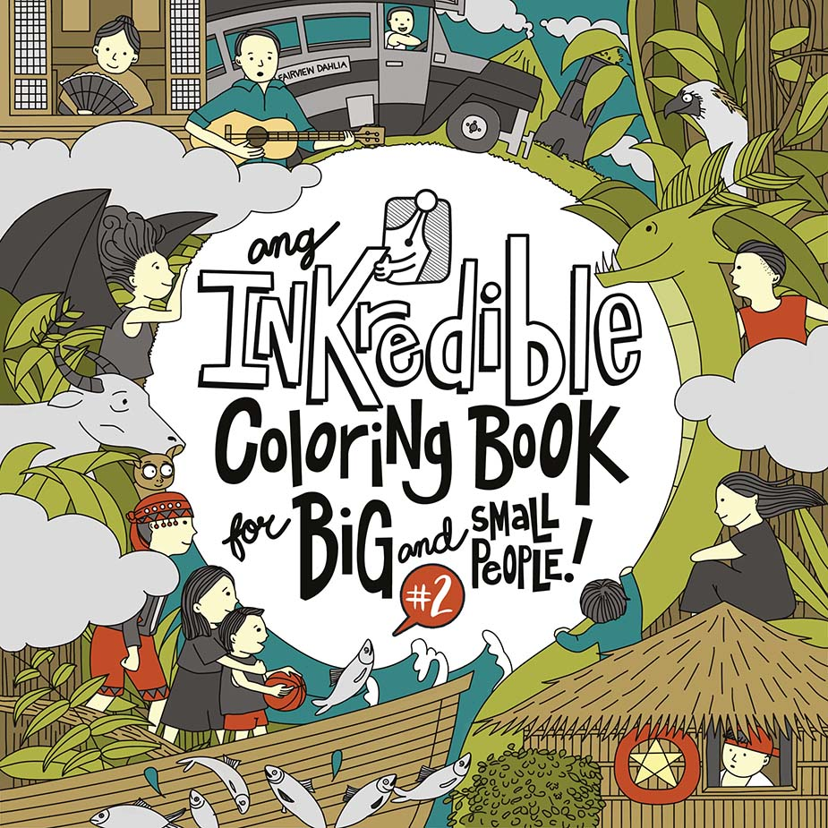 Ang Inkredible Coloring Book For Big And Small People Anvil Publishing Inc