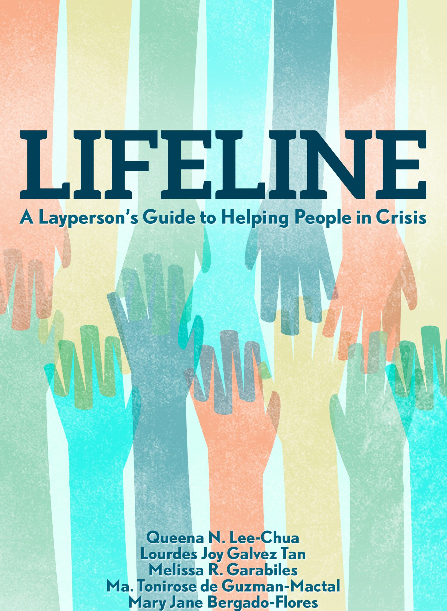 Lifeline: A Layperson's Guide to Helping People in Crisis