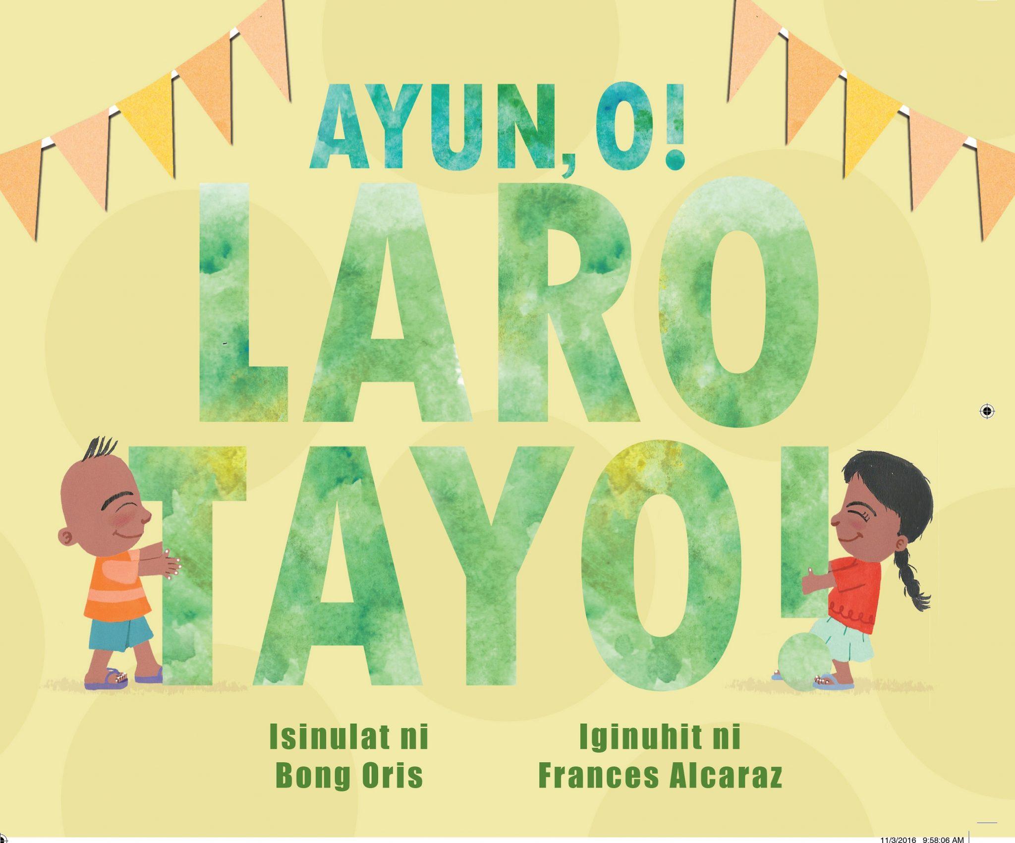 Ayun, o! Laro Tayo!