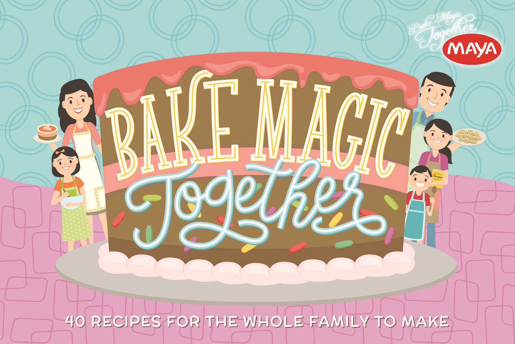 Bake Magic Together: 40 Recipes for the Whole Family to Make