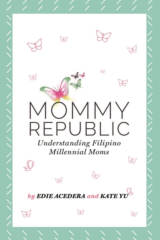 Mommy Republic: Understanding Filipino Millennial Moms