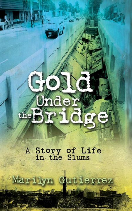 Gold Under the Bridge: A Story of Life in the Slums